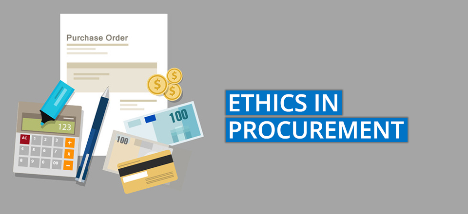 Ethics in Procurement – Simple, but Not Always Easy