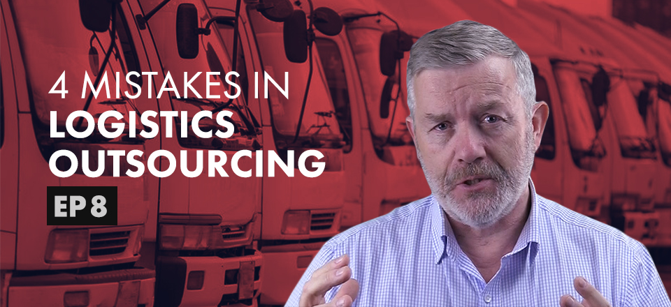Logistics Outsourcing – 4 Common Mistakes